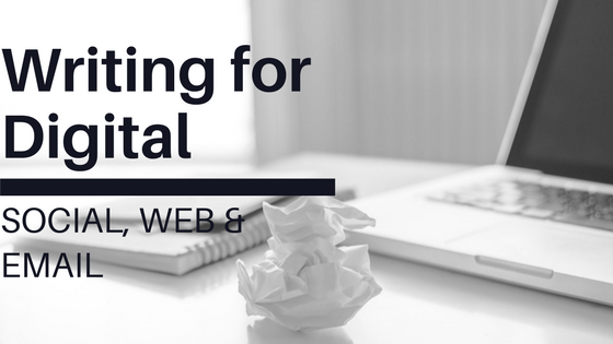 Writing for Digital: Social, Web & Email