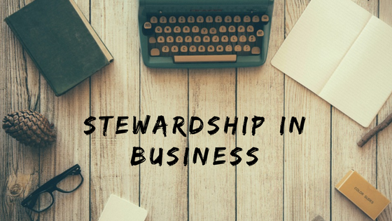 Stewardship in Business