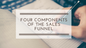 Four Components of the Sales Funnel
