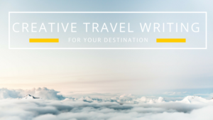 creative travel writing