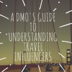 A DMO's Guide to Understanding Travel Influencers