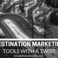 destination marketing tools