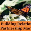 building relationships for partnership marketing