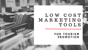Low cost marketing tools for tourism promotion