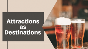 Attractions as destinations [photo of two beers]
