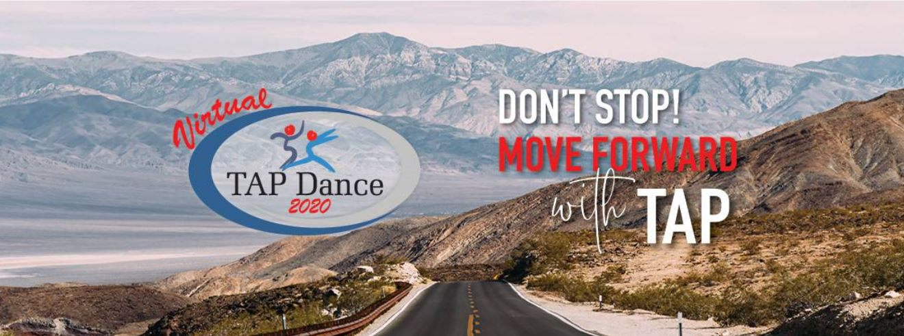 "Virtual TAP Dance image with logo and slogan ""Don't stop! Move forward with TAP"""