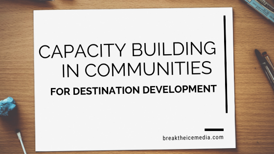Capacity Building in Communities for Destination Development