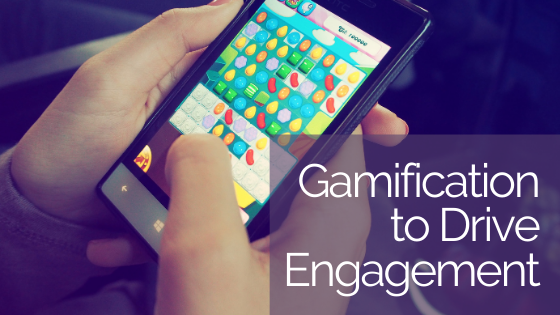 Gamification to Drive Engagement