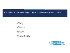 Pivoting to Virtual Events