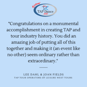 A testimonial from TAP Tour Operators praising the virtual TAP Dance event
